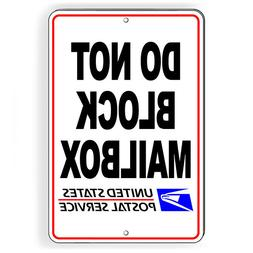 Do Not Block Mailbox USPS Metal Sign 5 SIZES no parking SDNB